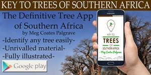 Get the difinitive guide to trees of Southern Africa right in the palm of your hand