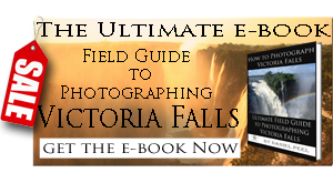 Ultimate Victoria Falls photography guide